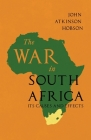 The War in South Africa - Its Causes and Effects Cover Image