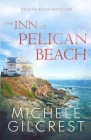 The Inn At Pelican Beach (Pelican Beach Series Book 1) Cover Image