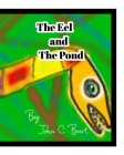 The Eel and The Pond. Cover Image