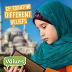 Celebrating Different Beliefs (Our Values - Level 2) Cover Image