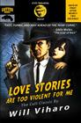 Love Stories Are Too Violent for Me Cover Image