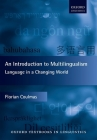 An Introduction to Multilingualism: Language in a Changing World (Oxford Textbooks in Linguistics) Cover Image