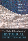 The Oxford Handbook of Historical Institutionalism (Oxford Handbooks) Cover Image