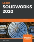 Learn SOLIDWORKS 2020 Cover Image