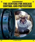 Guarding the Centers for Disease Control and Prevention (Highly Guarded Places) Cover Image