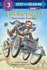 Eat My Dust! Henry Ford's First Race (Step into Reading) Cover Image