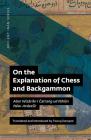 On the Explanation of Chess and Backgammon: Abar Wizārisn ī Čatrang Ud Nihisn Nēw-Ardaxsīr Cover Image