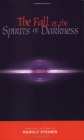 The Fall of the Spirits of Darkness: Fourteen Lectures by Rudolf Steiner Cover Image