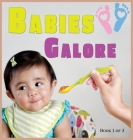 Babies Galore: A Picture Book for Seniors With Alzheimer's Disease, Dementia or for Adults With Trouble Reading Cover Image