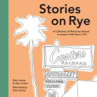 Stories on Rye: A Collection of Memories Shared at Canter's Deli Since 1931 Cover Image