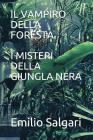 Il Vampiro Della Foresta/I Misteri Della Giungla Nera Cover Image