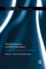 The Renaissance and the Postmodern: A Study in Comparative Critical Values (Routledge Studies in Renaissance Literature and Culture) Cover Image