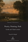Poetry, Painting, Park: Goethe and Claude Lorrain (Germanic Literatures #22) Cover Image