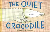 The Quiet Crocodile Cover Image