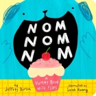 Nom Nom Nom: A Yummy Book with Flaps Cover Image