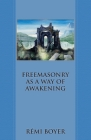 Freemasonry as a Way of Awakening Cover Image