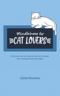 Mindfulness for Cat Lovers Cover Image