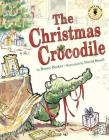 The Christmas Crocodile (Nancy Pearl's Book Crush Rediscoveries) Cover Image