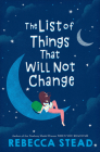 The List of Things That Will Not Change Cover Image