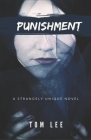 Punishment: A Fiction Novel by Tom Lee Cover Image
