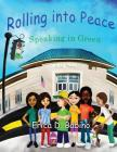 Rolling Into Peace: Speaking in Green Cover Image