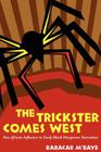 The Trickster Comes West: Pan-African Influence in Early Black Diasporan Narratives Cover Image