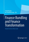 Finance Bundling and Finance Transformation: Shared Services Next Level Cover Image