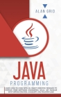 Java Programming: Code with an Object-Oriented Program and Improve Your Software Engineering Skills. Get Familiar with Virtual Machine, (Computer Science #3) Cover Image