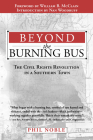 Beyond the Burning Bus: The Civil Rights Revolution in a Southern Town Cover Image