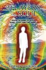 21 Layers of the Soul: Healing the Karmic Ties with Friends, Lovers, Family and Enemies Cover Image