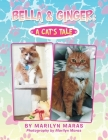 Bella & Ginger: a Cat's Tale Cover Image