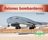 Aviones Bombarderos (Military Bomber Aircraft ) (Spanish Version) (Vehiculos y Aeronaves Militares) Cover Image