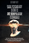 Dark Psychology Secrets and Manipulation Techniques Cover Image