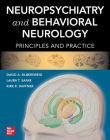 Neuropsychiatry and Behavioral Neurology: Principles and Practice Cover Image