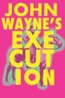 John Wayne's Execution Cover Image