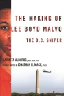 The Making of Lee Boyd Malvo: The D.C. Sniper Cover Image