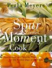 Spur of the Moment Cook Cover Image