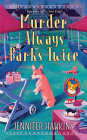 Murder Always Barks Twice Cover Image