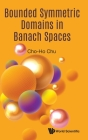 Bounded Symmetric Domains in Banach Spaces Cover Image