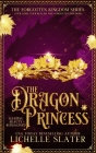The Dragon Princess: Sleeping Beauty Reimagined Cover Image