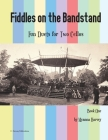 Fiddles on the Bandstand, Fun Duets for Two Cellos, Book One Cover Image