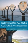 Journalism Across Cultures: An Introduction Cover Image