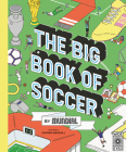 The Big Book of Soccer by MUNDIAL Cover Image
