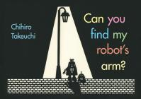 Can You Find My Robot's Arm? Cover Image