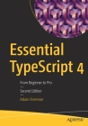Essential Typescript 4: From Beginner to Pro Cover Image