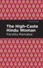 The High-Caste Hindu Woman Cover Image