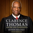 Clarence Thomas and the Lost Constitution Lib/E Cover Image