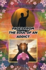 Pages from the Soul of an Addict Cover Image