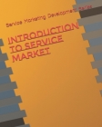 Introduction To Service Market Cover Image