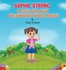 Sophie Strong: A Little Girl With Inflammatory Bowel Disease Cover Image